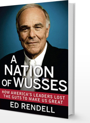 A Nation of Wusses by Edward G. Rendell
